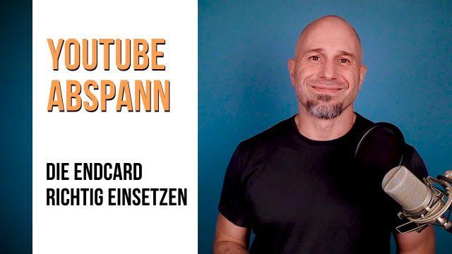 YouTube Abspann – Die Endcard richtig einsetzen!