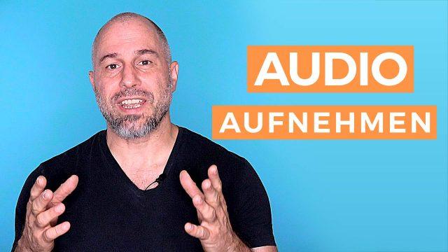 Audio aufnehmen