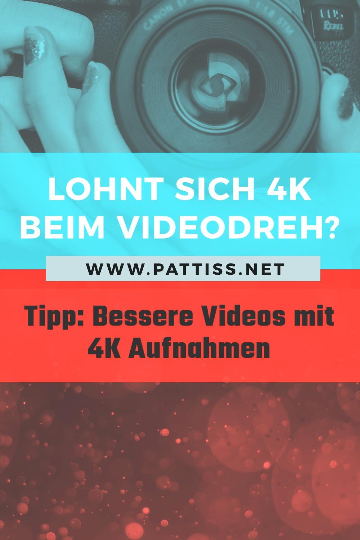 Lohnt sich 4K beim Videodreh?